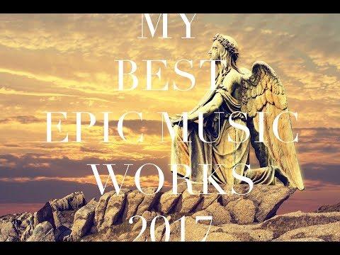 The Best of Saevam Flumine 2017(Epic orchestral music, Cinematic)