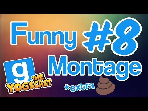 Gmod Funny Montage #8 ~ The Yogscast