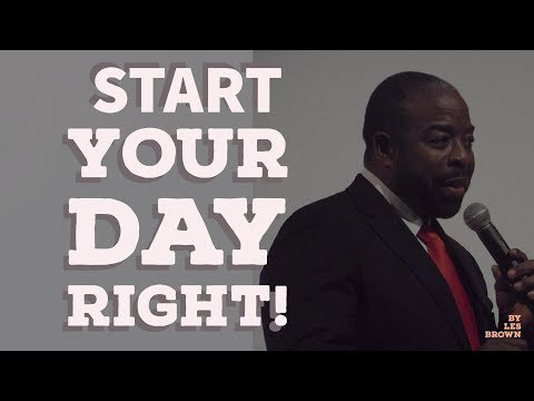► Watch this before you start your day - motivational speech by Les Brown 2017