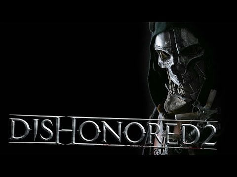 THE RETURN OF CORVO   Dishonored 2   Let's Play #1