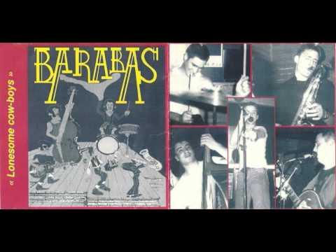 Barabas - What Has Happened