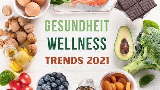 Gesundheit und Wellness Trends 2021 - Gesunder Lebensstil