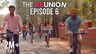 The Reunion - The Reunion | Original Series l Episode 6 | This Changes Everything | The Zoom Studios