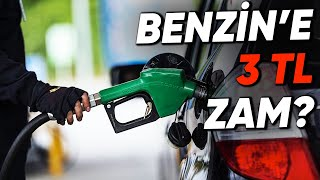 50 Liralık Almak Da Kurtarmayacak: Benzine 3 TL Zam Mı Geliyor?