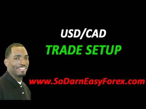 USD/CAD Trade Setup - So Darn Easy Forex