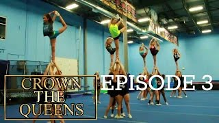 Crown The Queens Season 1 Ep. 3 - All Girl Stunting: The Ups and Downs (Cheerleading)