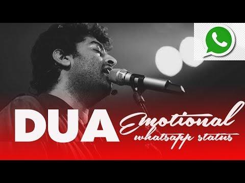 Dua -  Emotional Whatsapp status | Arijit singh