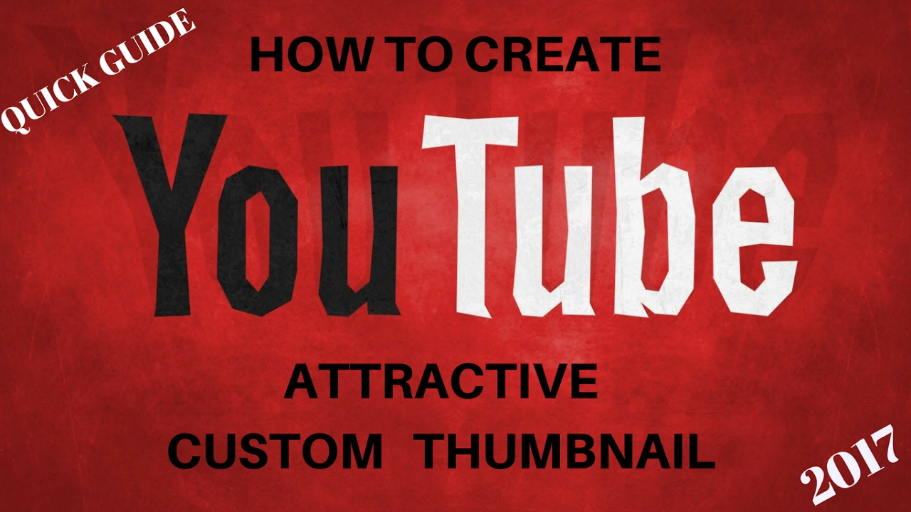 how to create custom thumbnails on youtube
