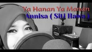 Video Pray for Sulawesi - YA HANNAN YA MANNAN - by. Annisa siti hawa download MP3, 3GP, MP4, WEBM, AVI, FLV Oktober 2019