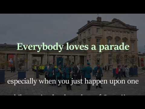 Compiègne, Everybody Loves a Parade