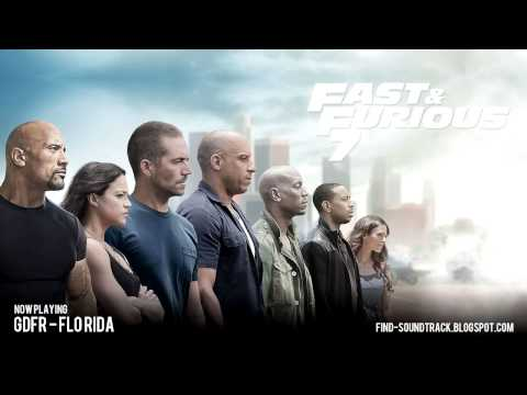 Furious 7 - Soundtrack #7 ( Flo Rida - GDFR )