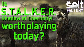 Is S.T.A.L.K.E.R.: Shadow of Chernobyl worth playing today?