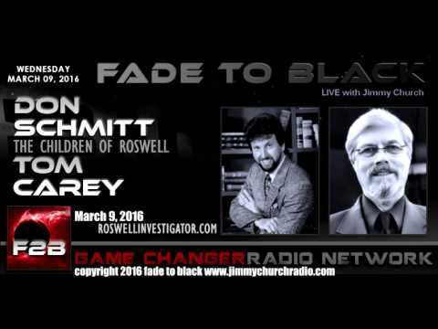 Ep. 418 FADE to BLACK Jimmy Church w Don Schmitt, Tom Carey: The Children of Roswell LIVE