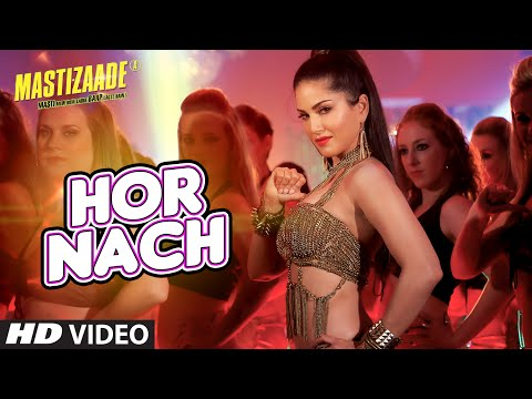 'HOR NACH' Video Song | Mastizaade | Sunny Leone, Tusshar Ka