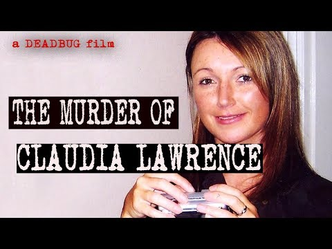 The Unsolved Murder of Claudia Lawrence I 2 Minute Murder #2