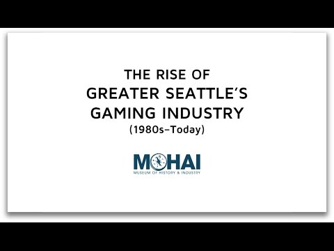 SEATTLE, WA: The Rise of Greater Seattle's Gaming Industry (1980s—Today)  |  Places of Invention