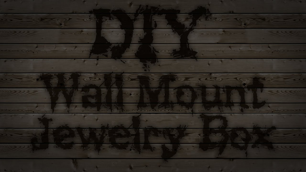 DIY Wall Mount Jewelry Box YouTube