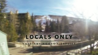 Locals Only - Vail GoPro Ski Edit