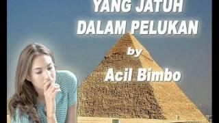 YANG JATUH DALAM PELUKAN - ACIL BIMBO (Original)