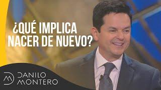 Gambar cover ¿Qué implica nacer de nuevo? - Danilo Montero | Prédicas Cristianas 2019