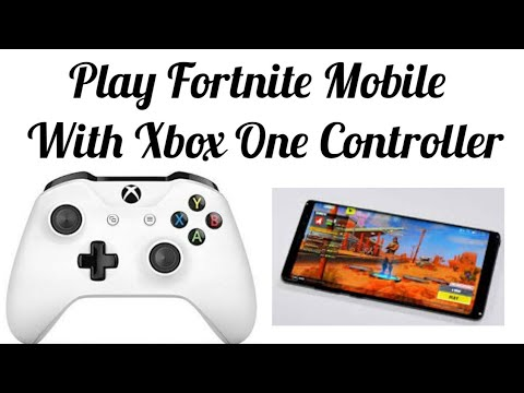 How to Play Fortnite Mobile with Xbox One Controller ?