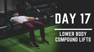 Day 17: Lower Body Compound Lifts - 30 Days of Training (MIND PUMP)