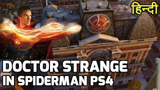 DOCTOR STRANGE in Spiderman PS4 Mission..!! SANCTUM SANCTORUM