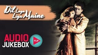 dil laga liya maine superhit love song collection audio jukebox
