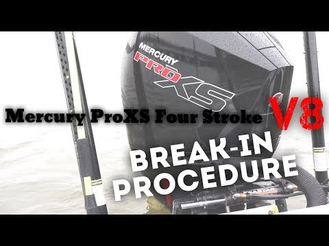NEW Mercury Four-Stroke ProXS V8 Break-In Procedure!!