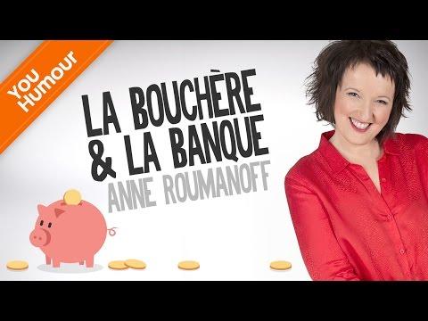 ANNE ROUMANOFF -  Ma banque m'énerve !