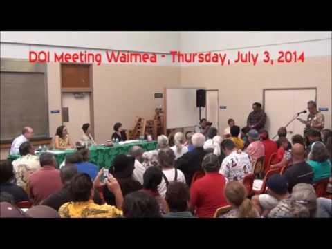 DOI Meetings on Native Hawaiian Recognition - Waimea, HI