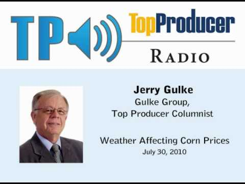 TP Radio: Jerry Gulke Weather Affecting Corn Prices