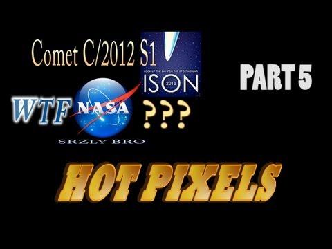 Comet ISON WTF NASA? Part 5 - Hot Pixels -...
