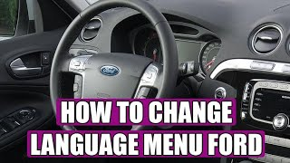 How to change language menu display on a Ford S-Max / Mondeo / Focus / Fiesta