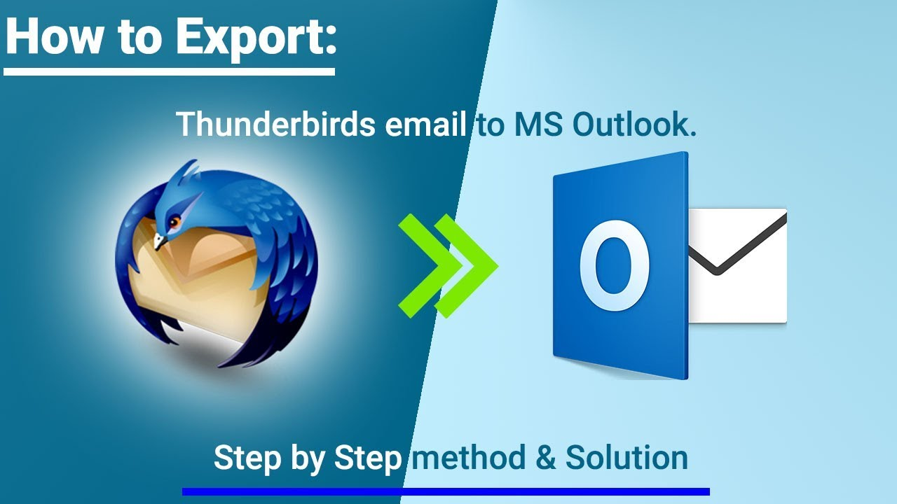 How to Convert or Export Thunderbird to Outlook 2013, 2016, 2010 & 2007