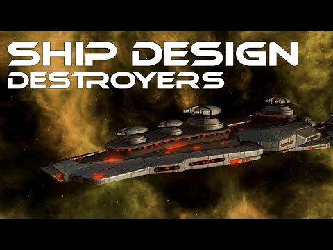 Stellaris 2.0 - Ship Design - Destroyers