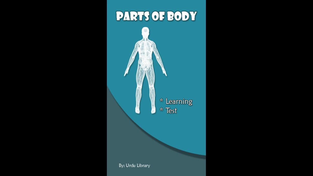 Parts Of Body Learning App For Kids Watch And Download Parts Of