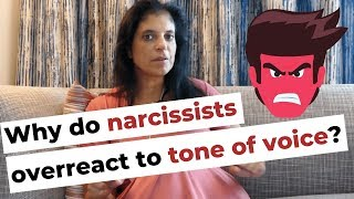 Why do narcissists overreact to tone of voice?