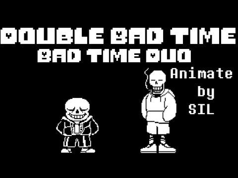 Bad Time Duo/Double Bad Time  Sans&underswap Papyrus Battle! [undertale Fan Animation]