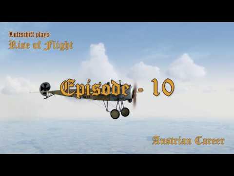Rise of Flight - Austrian Career Ep  10