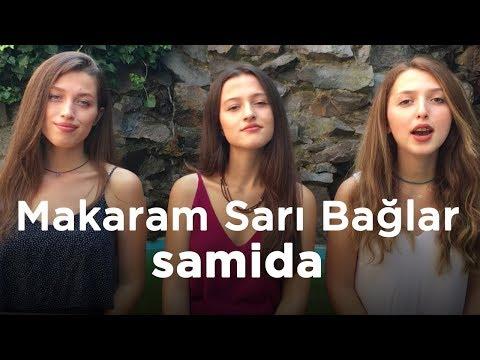 SAMİDA - Makaram Sarı Bağlar