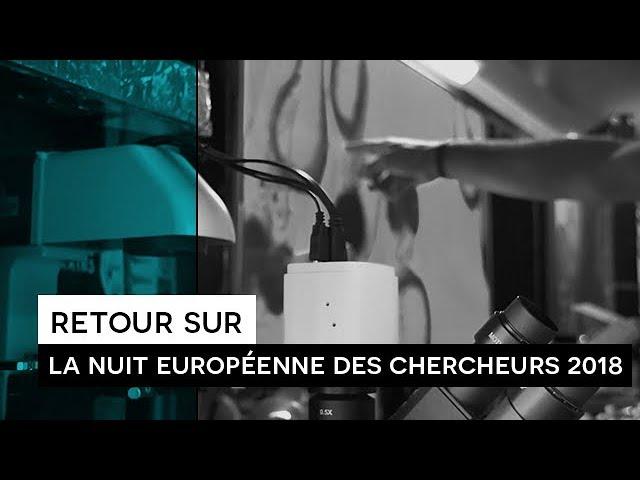 [CLIP] Retour sur : La nuit européenne des chercheur.e.s 2018