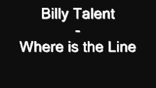 Billy Talent - Where is the Line