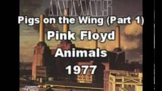 Pink Floyd - Pigs on the Wing (Part 1) (Spanish Subtitles - Subtítulos en Español)