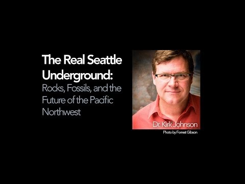The Real Seattle Underground w/ Dr. Kirk Johnson