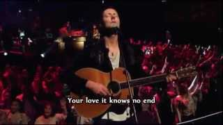 Hillsong   Love Knows No End   with Subtitles Lyrics Hillsong Live Cornerstone Album 2012 HD