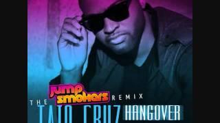 Taio Cruz feat. Flo-Rida - Hangover - Jump Smokers Remix