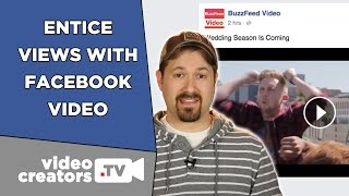 How To Get more Video Views on Facebook(The way people discover and watch Facebook videos is different than YouTube, so creators need to follow a different structure of how they format and craft the ..., 2015-03-30T15:30:01.000Z)