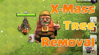 Clash Of Clans - Removing New 2015 Christmas Tree (CoC X-Mass Tree 2015)