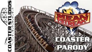 Coaster Parody: Mean Streak at Cedar Point